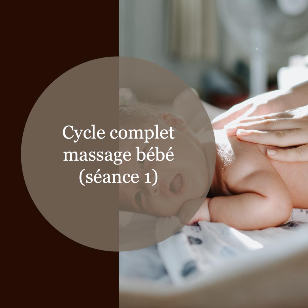 Cycle complet massage bébé séance 1